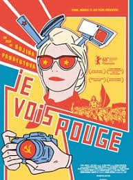 Film documentaire : JE VOIS ROUGE