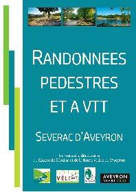 Topo guide randonnées pédestres et à VTT à Sévérac d'Aveyron , Office de Tourisme des Causses à l'Aubrac