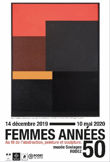Exposition au musée Soulages : FEMMES ANNEES 50. AU FIL DE L'ABSTRACTION, PEINTURE ET SCULPTURE