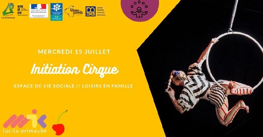 Initiation Cirque