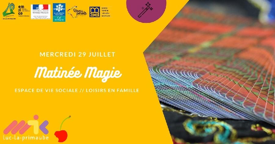 Matinée Magie