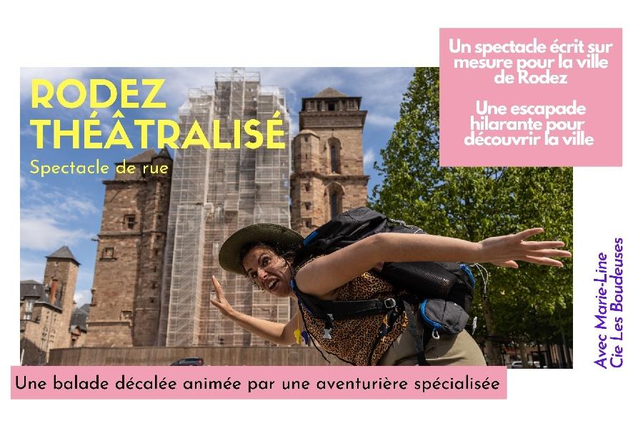 Rodez théâtralisé - Spectacle de rue