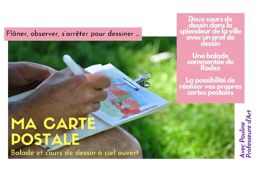 Ma carte postale - Balade et cours de dessin à ciel ouvert