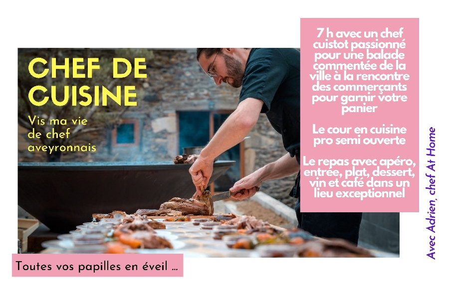 Chef de cuisine – Vis ma vie de chef aveyronnais