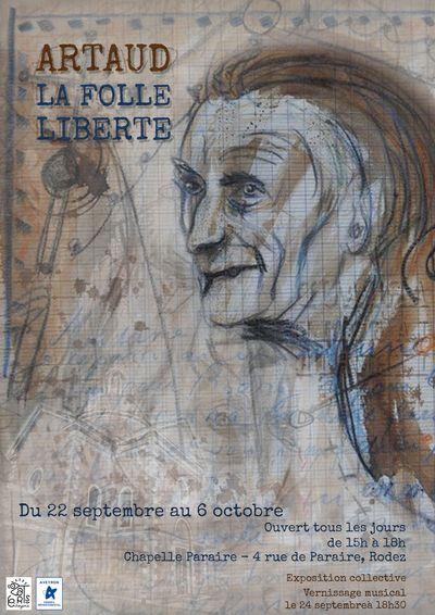 Exposition : Artaud la Folle Liberté