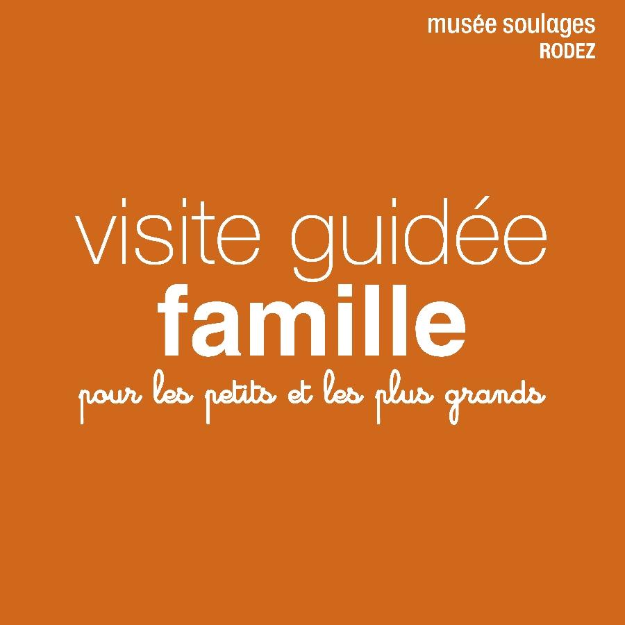 MES VACANCES AU MUSEE SOULAGES | visite famille